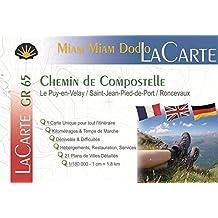 Lacarte-miam-miam-dodo (Le Puy-en-Velay/St-Jean-Pied-de-Port/Ronceveaux)