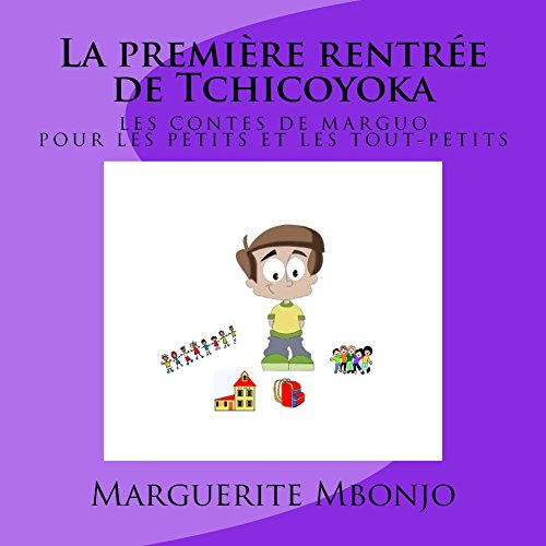 La première rentrée de Tchicoyoka par Marguerite Mbonjo