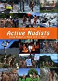 Active Nudists: Naked Living at Home and in Public -