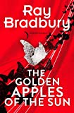 Golden Apples of the Sun (English Edition)