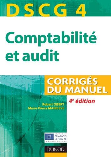 DSCG 4 - Comptabilité et audit - 4e édition - Corrigés du manuel