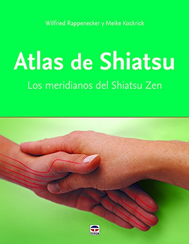 ATLAS DE SHIATSU por WILFRIED RAPPENECKER
