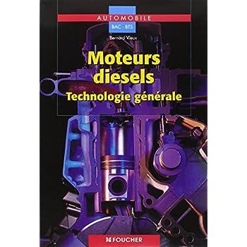 Moteurs diesels : Technologie générale, BEP-BAC PRO-BTS