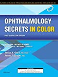 Ophthalmology Secrets in Color First South Asia Edition, 1e