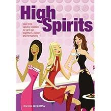 High Spirits by Federman, Rachel, Spence, Jordan, Broom, Dave (2007) Paperback
