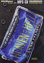 Heaven and Hell: My Life in the Eagles (1974-2001) by Don Felder (2014-03-11)