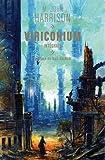 Le cycle de Viriconium, Intégrale