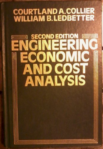 Engineering Economic and Cost Analysis 2 Sub edition by Collier, Courtland, Ledbetter, William B. (1988) Gebundene Ausgabe