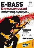 E-Bass Einfach Abrocken ! (Lehrheft/Lehrbuch mit Playalongs, Noten & Tabulatur / TABs zum Rock-Bass lernen - zu Rock-Songs / Play-Alongs spielen, für E-Bass Einsteiger mit Grundkenntnissen)