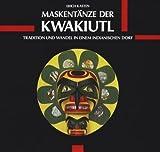 Maskentänze der Kwakiutl
