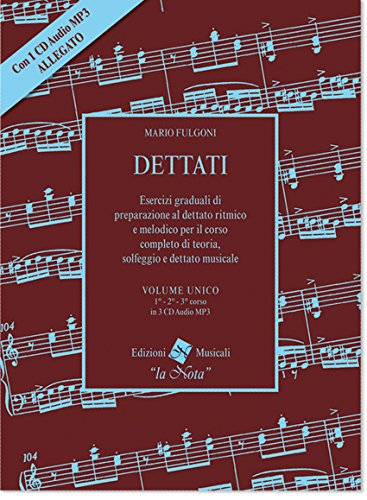 Dettati. Volume unico 1 - 2 - 3 corso + 1 CD audio MP3