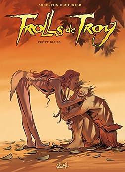 Trolls de Troy Tome 18 : Pröfy Blues par [Arleston, Christophe, Mourier, Jean-Louis]