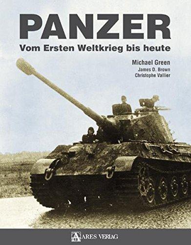 Panzer: Vom Ersten Weltkrieg bis heute