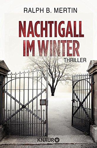 Buchseite und Rezensionen zu 'Nachtigall im Winter: Thriller' von Ralph B. Mertin