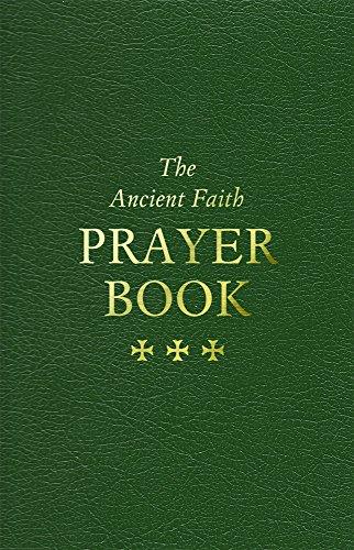 The Ancient Faith Prayer Book (English Edition)