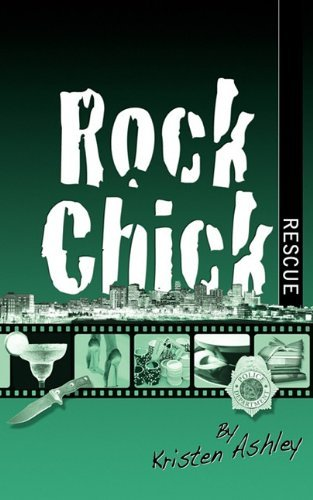 Rock Chick Rescue by Kristen Ashley (2009-11-19)