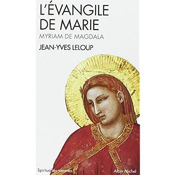 L'Évangile de Marie - Myriam de Magdala