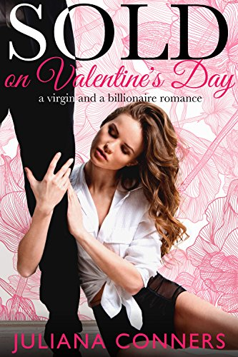 sold-on-valentines-day-a-virgin-and-a-billionaire-romance