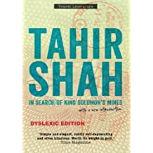 In Search of King Solomon's Mines, Dyslexic edition by Tahir Shah (2013-09-29)