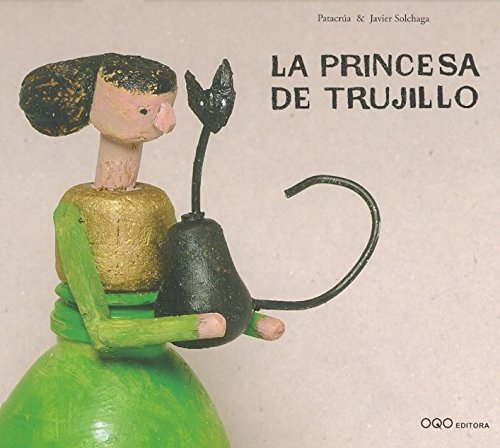 La princesa de Trujillo por Patacrúa