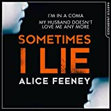 Sometimes I Lie (audio edition)