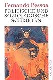 Politische und soziologische Schriften - Fernando Pessoa