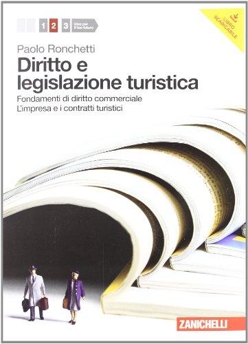 Diritto e legislazione turistica. Con espansione online. Per le Scuole superiori: 2