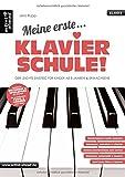 Meine erste Klavierschule! Der leichte Einstieg f�r Kinder ab 8 Jahren & Erwachsene. Lehrbuch f�r Piano. Klavierst�cke. Spielbuch. Musiknoten. Bild