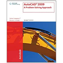 Autocad 2009: A Problem Solving Approach