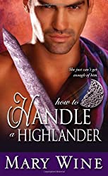 How to Handle a Highlander (The Sutherlands Scottish Historical Romance Series) by Mary Wine (2013-11-05)
