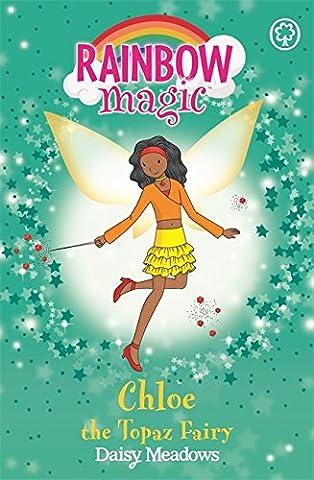 Chloe the Topaz Fairy: The Jewel Fairies Book 4 (Rainbow Magic)