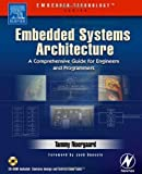 Embedded Systems Architecture: A Comprehensive Guide for Engineers and Programmers (Embedded Technology) by Tammy Noergaard (2005-02-24) (Hardcover)