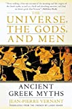 The Universe, the Gods, and Men: Ancient Greek Myths Told by Jean-Pierre Vernant by Jean-Pierre Vernant(2002-09-17)