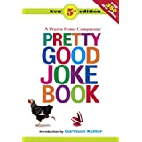 A Prairie Home Companion Pretty Good Joke Book: 5th Edition (Turtleback School & Library Binding Edition) by Garrison, Ed. Keillor (2009-09-29)