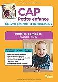 CAP Petite enfance - Épreuves générales et professionnelles - Annales corrigées - Session 2016...