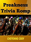 Preakness Trivia Romp (Crown Jewels Trivia Book 2)