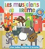 Telecharger Livres Les musiciens de breme Mes belles histoires a ecouter (PDF,EPUB,MOBI) gratuits en Francaise
