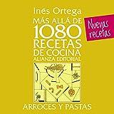 Más allá de 1080 recetas de cocina. Arroces y pastas (Libros Singulares (Ls))