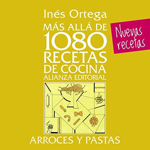 Mas alla de 1080 recetas de cocina. Arroces y pastas (Libros Singulares (Ls)) Epub Gratis