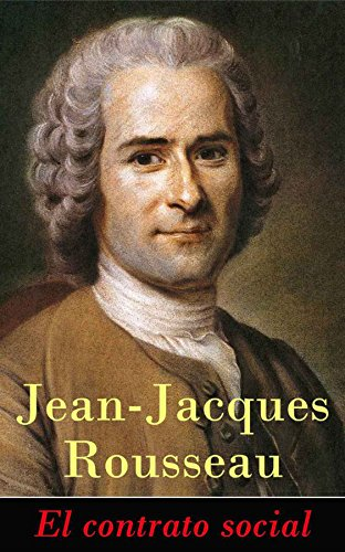 El contrato social por Jean-Jacques Rousseau