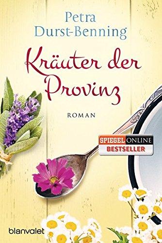 Buchseite und Rezensionen zu 'Kräuter der Provinz: Roman (Die Maierhofen-Reihe, Band 1)' von Petra Durst-Benning