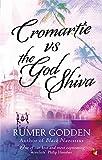 Cromartie vs The God Shiva: A Virago Modern Classic (VMC)