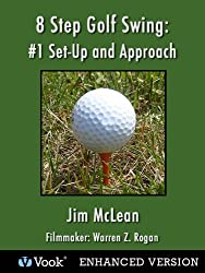 8 Step Golf Swing: #1 Set-Up and Approach