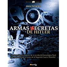 Armas secretas de Hitler/ Hitler's Secret Weapons (Historia incognita/ Unknown History)