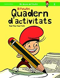 El Patufet Quadern D'activitats par Roig Roger
