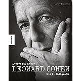 Leonard Cohen: Everybody knows - Die Bildbiografie