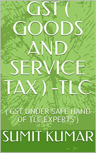 gst-goods-and-service-tax-tlc-gst-under-safe-hand-of-tlc-experts-