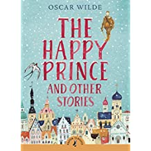 The Happy Prince & Other Stories (Puffin Classics)