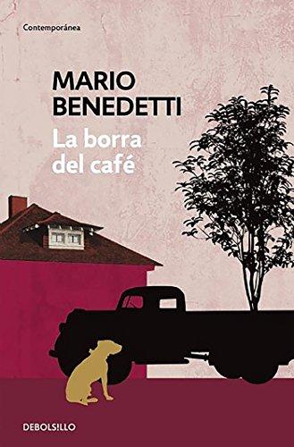 La borra del café (CONTEMPORANEA) por Mario Benedetti