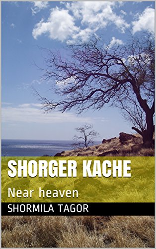 SHORGER KACHE: Near heaven (Galician Edition) por SHORMILA TAGOR